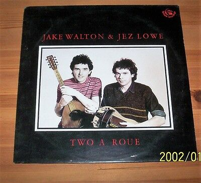 Jake Walton and Jez Lowe: Two A Roue Vinyl LP with Lyric Insert