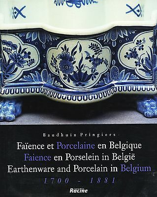 Earthenware and Porcelain in Belgium 1700-1881 Types Makers / Rare In-Depth Book