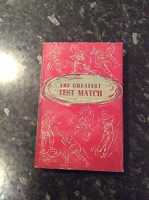The Greatest Test Match - 1953 Sportsmans Book Club With Dust Jacket