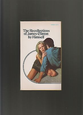 Vintage Sleaze Paperback The Recollections of James Clinton Venus 1972 1st Print