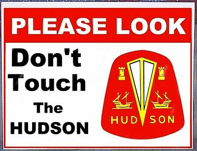 Hudson Emblem DO NOT TOUCH NonMetalSign Pacemaker Commodore Hornet shows cruises