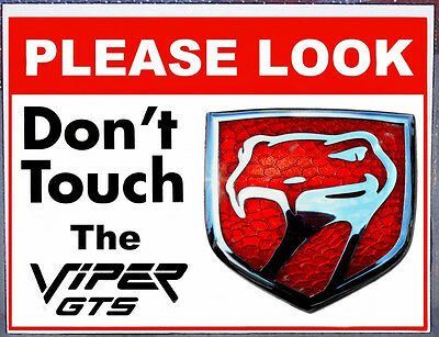Dodge Viper GTS Do Not Touch non-metal sign shows & cruises Chrysler Plymouth