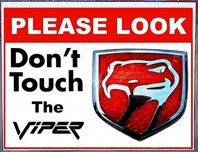 Dodge Viper Do Not Touch NonMetalSign shows, cruises Chrysler Plymouth RT/10 GTS