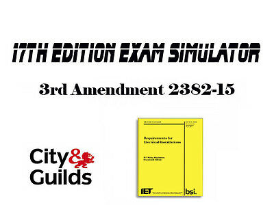 17th Edition Exam Simulator 3rd Amendment  City and Guilds  (DOWNLOAD)
