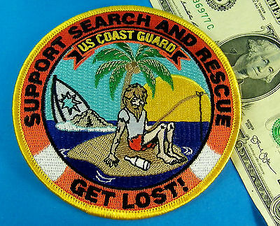 UNITED STATES COAST GUARD PATCH, USCG SUPPORT SEARCH and RESCUE  GET LOST ! RARE