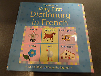 The Usborne Very First Dictionary in French. Hardback.