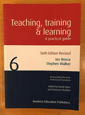 Teaching Training and Learning: A Practical Guide Paperback 6th Edition Revised