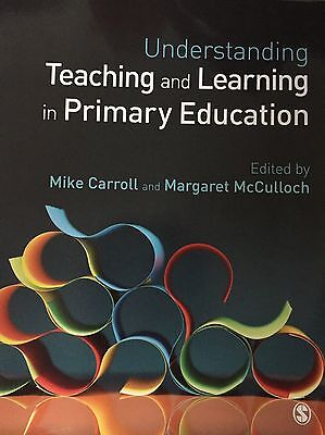 Understanding Teaching And Learning In Primary Education By Mike Carroll