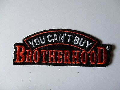 You can't Buy Brotherhood patch Sew/iron on - rider biker motorcycle Vest