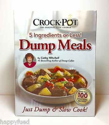 Crock Pot DUMP MEALS Recipes Cathy Mitchell As Seen On TV 5 Ingredients or Less