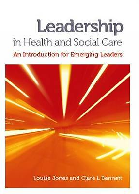 Leadership in Health and Social Care:9781908625021-G005