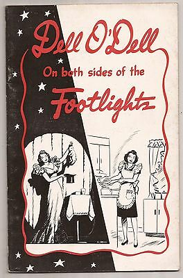ON BOTH SIDES OF THE FOOTLIGHTS by Dell O'Dell The Queen of Magic Pitch Book