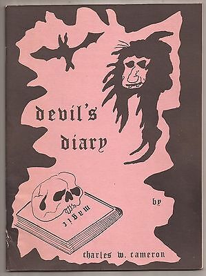 THE DEVIL'S DIARY by Charles W. Cameron 1976 Bizarre Magick