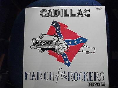 ROCK 'N' ROLL LP - CADILLAC - March Of the Rockers (re-issue)