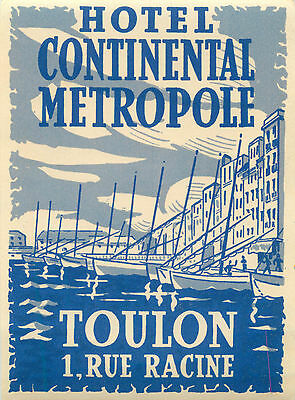 Hotel Continental Metropole ~TOULON FRANCE~ Artistic Old Luggage Label, c. 1955