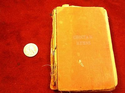 """Uber Rare Vtg Antique """"choctaw Hymns"""" Christian Song Book, In Native Tongue+++"""