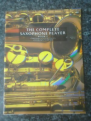 The complete saxophone player book 2 music book