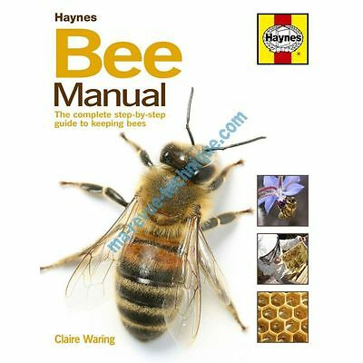 Bee The complete step-by-step guide to keeping Revue Haynes Anglais Sur Commande
