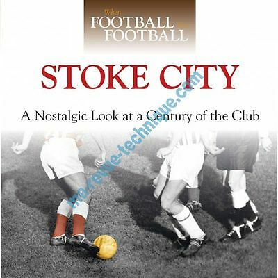 When Football Was Football: Stoke City Revue technique Haynes Anglais Sur Comman