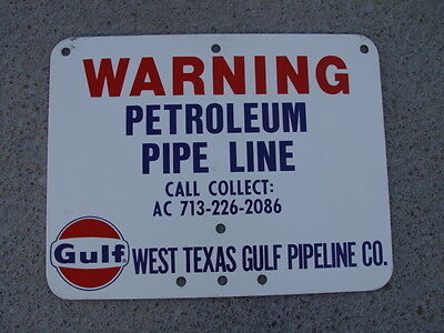 Original Gulf Petroleum Pipe Line Warning Sign - Nos (New Old Stock)