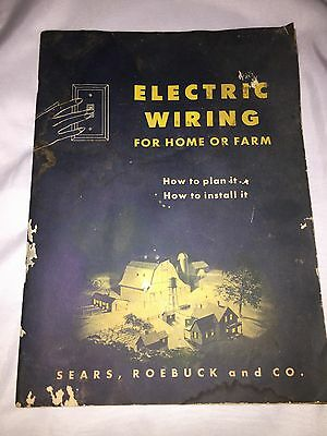 Vintage 1947 Electric Wiring for Home or Farm Booklet/Manual Sears Roebuck