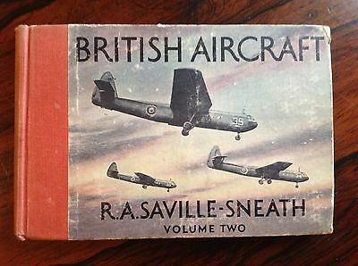 British Aircraft, Volume 2.  R.A. Saville-Sneath