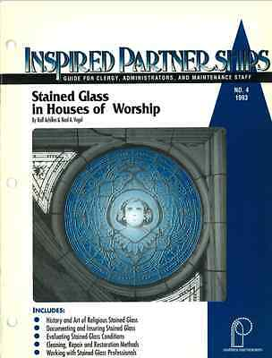 Stained Glass in Houses of Worship. Pub.1994, Inspired Partnerships