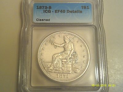 1873-S Trade Dollar ICG EF-40 Details-Cleaned FIRST YEAR