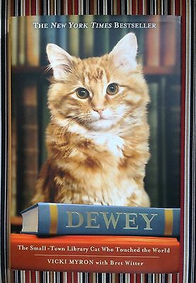 Dewey : The Small-Town Library Cat Who Touched the World Vicki Myron NEW NWT