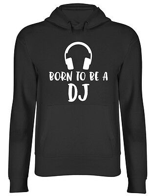 Born to be a DJ Hooded Top Unisex Hoodie