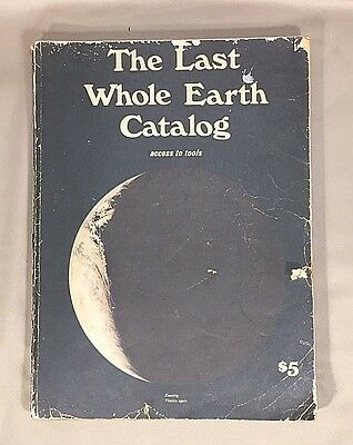 The Last Whole Earth Catalog, First Edition 1971