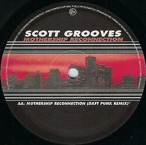 Scott Grooves Featuring Parliament Funkadelic Mothership Reconnection House 1998