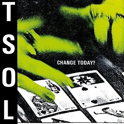 T. S. O. L. - Change Today? Vinyl LP Music On Vinyl NEU