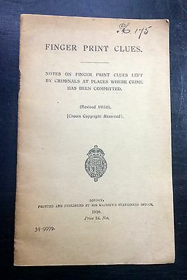 1930 (Revised)~Booklet: Finger Print Clues~Hmso~Official Police