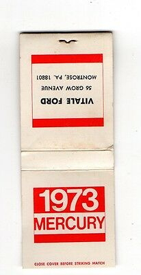 1973 Mercury Vitale Ford Montrose Pennsylvania, Vintage Matchbook Cover May16