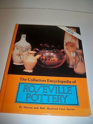 The Collectors Encyclopedia of Roseville Pottery~First Series~S & B Huxford