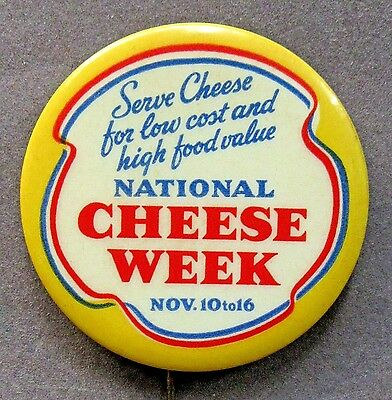 """rare 1935 NATIONAL CHEESE WEEK (first year) 2"""" pinback button *"""