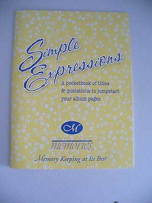 Creative Memories Simple Expressions Ideas Booklet