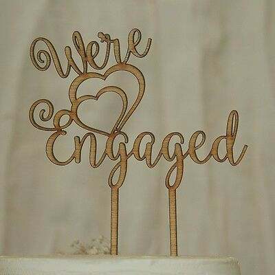 """We're Engaged"" Cake Topper, Engagement Party, Bridal Shower wooden Rustic"