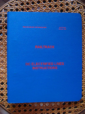 RAILTRACK DC ELECTRIFIED LINES INSTRUCTIONS Oct 1994 GO/RT/3091
