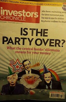 Is The Party Over? Investors Chronicle, 11 - 17 Novermber, 2016