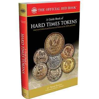 A Guide Book of Hard Times Tokens by Bowers from Whitman 17