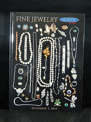 Morphy Auction Catalog Fine Jewelry Auction December 3, 2015 BRAND NEW