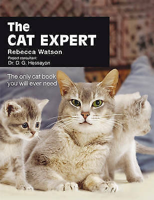 The Cat Expert: The Only Cat Book You Will Ever Need-ExLibrary