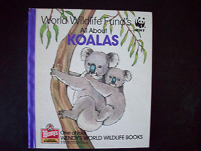 """Wendy's Collectible Book """"World Wildlife Fund's:All About Koalas"""" (1 of 4)(1988)"""