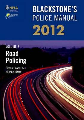 Blackstone's Police Manual Volume 3: Road Policing 2012 (Blackstone's-ExLibrary