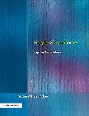 Fragile X Syndrome: A Guide for Teachers-ExLibrary