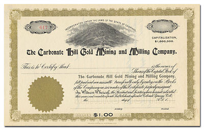 Carbonate Hill Gold Mining and Milling Company Stock Certificate (Colorado)