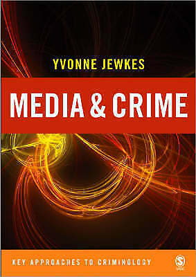 Media and Crime (Key Approaches to Criminology)-ExLibrary