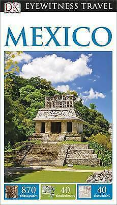 DK Eyewitness Travel Guide: Mexico-ExLibrary